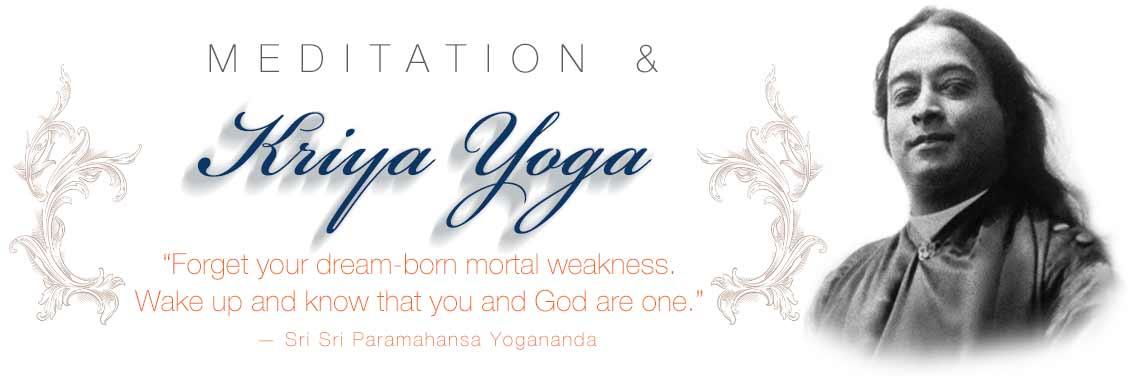 Paramahansa Yogananda on Meditation and kriya yoga