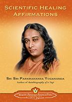 Scientific Healing Affirmation cover Paramahansa Yogananda