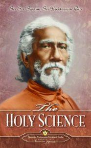 The Holy science by Swami Sri Yukteswar