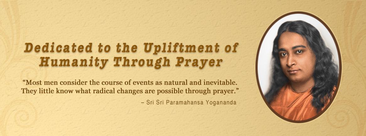 Paramahansa Yogananda's words on prayers.