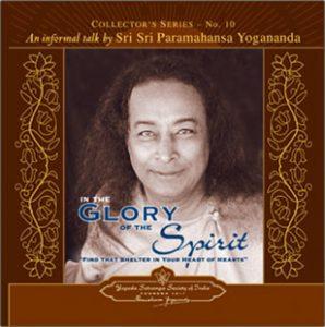 Yogananda talks on In the Glory of the Spirit.