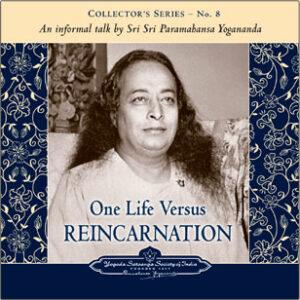 A talk on One life versus Reincarnation.